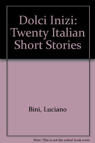 9780435396305: Dolci Inizi: Twenty Italian Short Stories (English and Italian Edition)