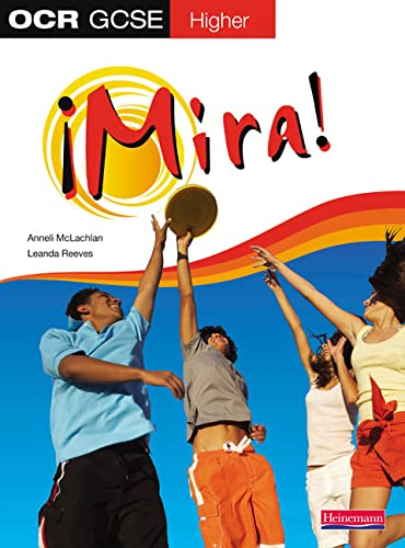 Mira OCR GCSE Spanish Higher Student Book: McLachlan, Anneli; Reeves, Leanda