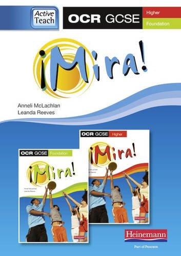 Mira OCR GCSE Spanish ActiveTeach (higher and Foundation): Anneli McLachlan, Leanda Reeves
