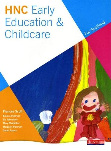HNC Early Education & Childcare: Frances Scott (editor),
