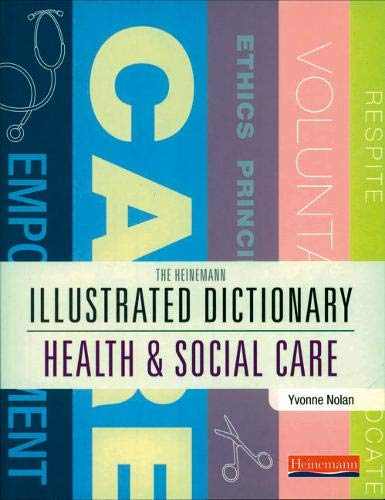 9780435401054: Illustrated Dictionary of Health and Social Care