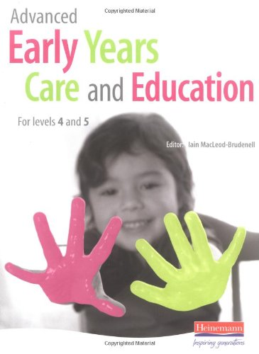 9780435401788: Advanced Early Years Care and Education: For Levels 4 and 5