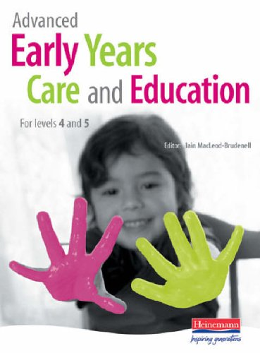 9780435401788: Advanced Early Years Care and Education (for NVQ 4 and Foundation Degrees): For Levels 4 and 5