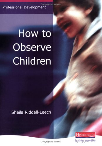 9780435401863: How to Observe Children (Professional Development)