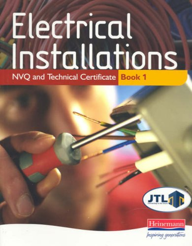 9780435401993: Electrical Installations NVQ and Technical Certificate Book 1