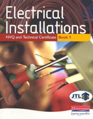 Electrical Installations - NVQ and Technical Certificate. Book 1: David Allan, John Blaus [JTL]