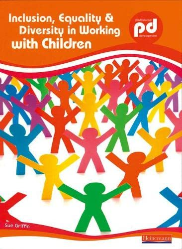 9780435402402: Inclusion, Equality and Diversity in Working with Children (Professional Development)