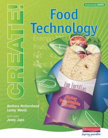 9780435412180: Create!: Food Technology - Student Book