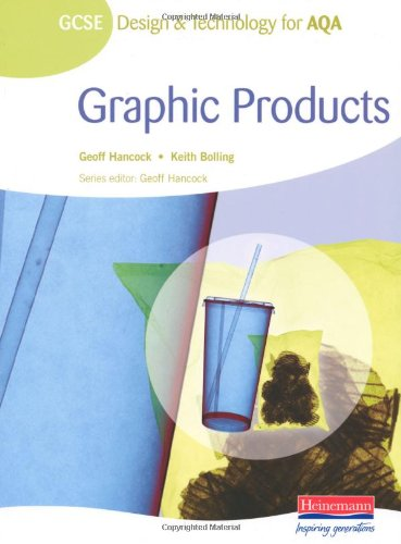 9780435413453: GCSE Design and Technology for AQA: Graphic Products Student Book