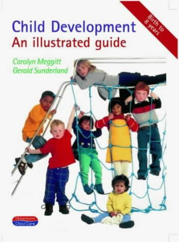 9780435420567: Child Development: An Illustrated Guide (Heinemann child care)