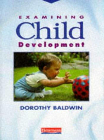 9780435420598: Examining Child Development