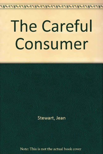 The Careful Consumer (0435422820) by Stewart, Jean