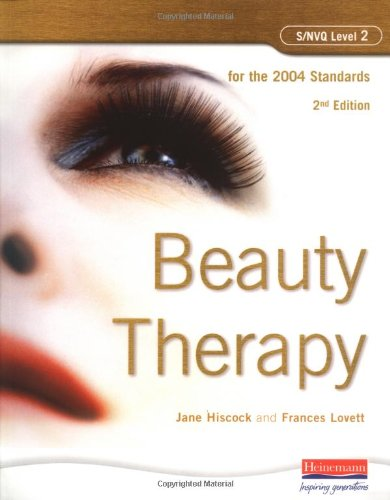 S/NVQ Level 2 Beauty Therapy (S/NVQ Beauty: Hiscock, Jane, Lovett,