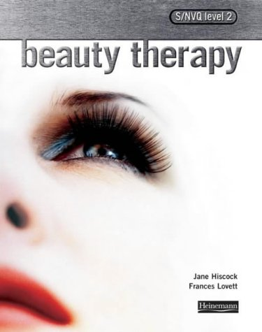 S/NVQ Level 2 Beauty Therapy: For the: Hiscock, Jane, Lovett,