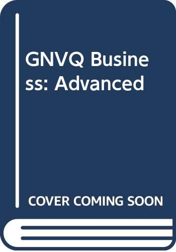 GNVQ Business: Advanced (0435452398) by David Needham; Robert Dransfield