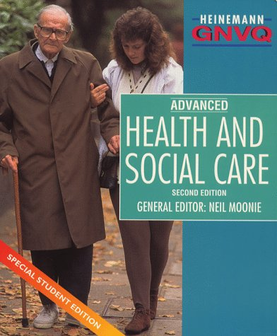 9780435452827: GNVQ Health and Social Care Advanced Special Student Edition