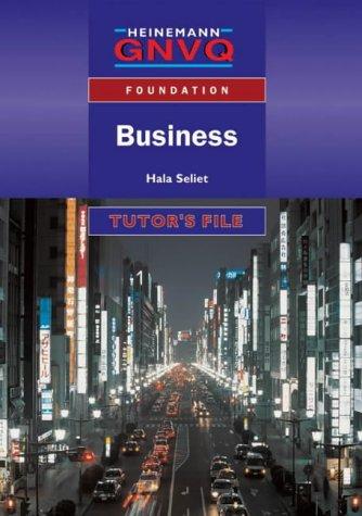 9780435452988: Heinemann GNVQ Foundation Business: Tutor's File