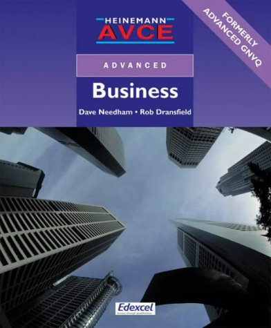 Heinemann AVCE Advanced Business (0435453165) by David Needham; Robert Dransfield