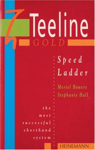9780435453558: Teeline Gold: Speed Ladder