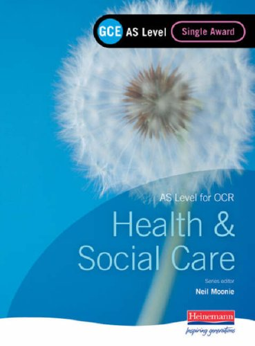 9780435453695: GCE AS Level Health and Social Care (for OCR): Single Award Book