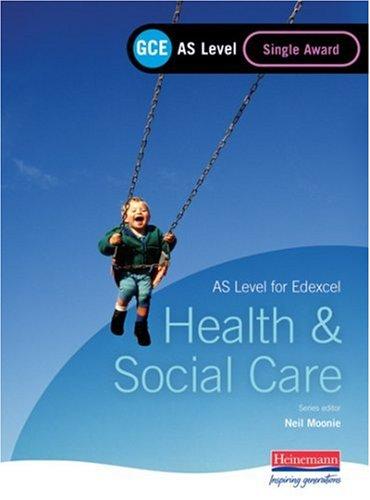 9780435453718: GCE AS Level Health and Social Care (for Edexcel): Single Award Book
