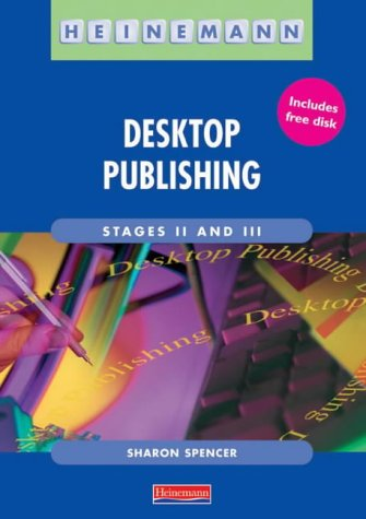9780435453930: Desktop Publishing at Stages II and III (Heinemann Text Processing)