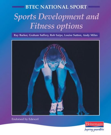 9780435455095: BTEC National Sport: Sports Development and Fitness Options