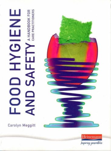 9780435455316: Food Hygiene and Safety - a Handbook for Care Practitioners