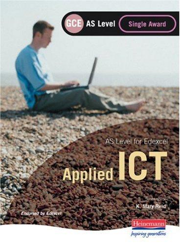 9780435462000: Edexcel as GCE Applied ICT: Single Award