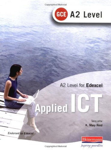 9780435462154: A2 GCE Applied ICT for Edexcel
