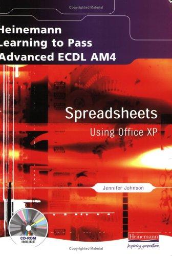 Advanced ECDL Spreadsheets AM4 for Office XP: Ms Jennifer Johnson