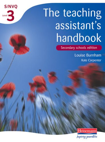 9780435463717: The Teaching Assistant's Handbook: S/NVQ Level 3 [Secondary schools edition] (S/NVQ Teaching Assistants)