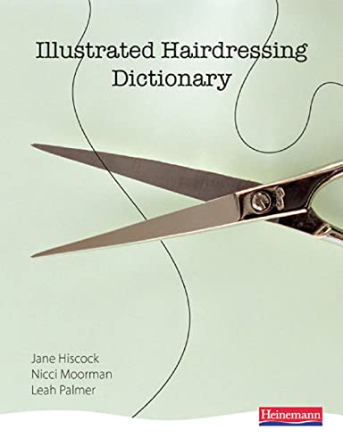 9780435464899: Illustrated Hairdressing Dictionary