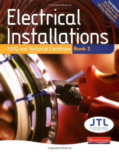 9780435467050: Electrical Installations NVQ and Technical Certificate Book 2: Student Book Bk. 2 (NVQ Electrical Installation)
