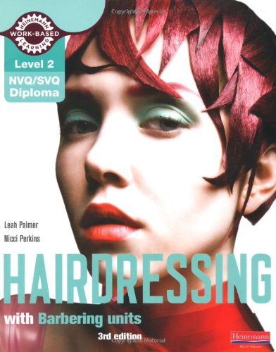 9780435468507: Level 2 (NVQ/SVQ) Diploma in Hairdressing Candidate Handbook (Including Barbering Units) (NVQ/SVQ Hairdressing 2009)