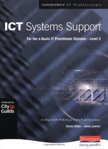 9780435471514: ICT Systems Support Level 2 (Heinemann IT Professionals Series)