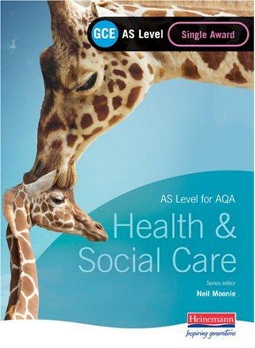 9780435471569: GCE AS Level Health and Social Care (for AQA): Single Award Book