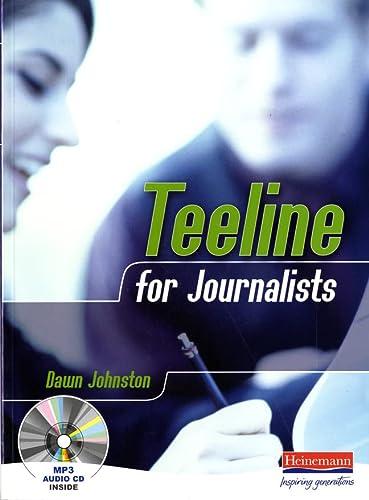 9780435471606: Teeline for Journalists