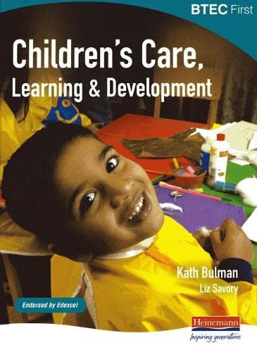 9780435499068: BTEC First Children's Care, Learning and Development Student Book