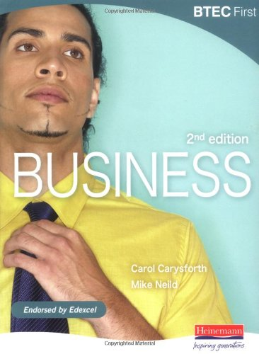 9780435499075: BTEC First Business - 2nd edition by Carysforth, Ms Carol; Neild, Mr Mike