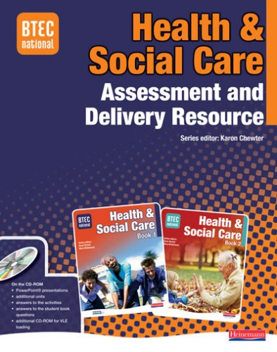 9780435499174: BTEC National Health and Social Care Assessment and Delivery Resource with CD-ROM