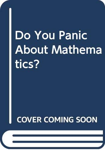 9780435501013: Do You Panic About Maths? Coping With Maths Anxiety (Mathematics)