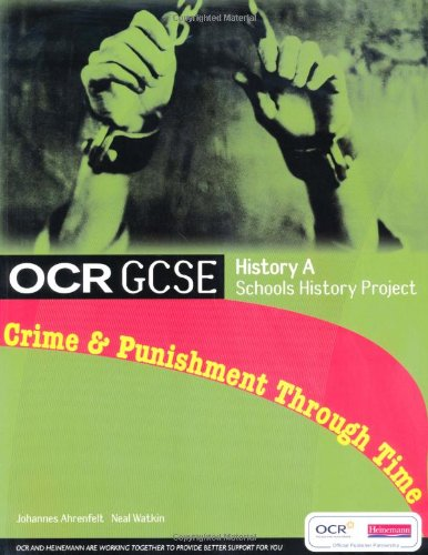 9780435501457: OCR GCSE History A: Schools History Project - Crime and Punishment: Student Book