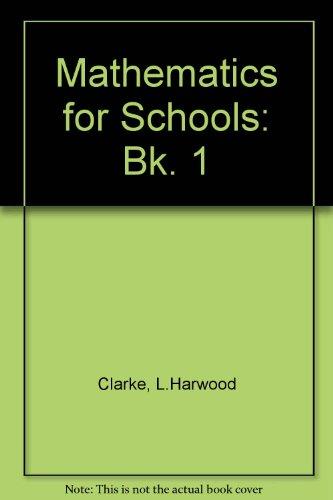 9780435502300: Mathematics for Schools: Bk. 1