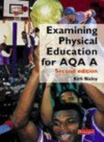 9780435506742: Examining Physical Education for AQA A: Evaluation Pack