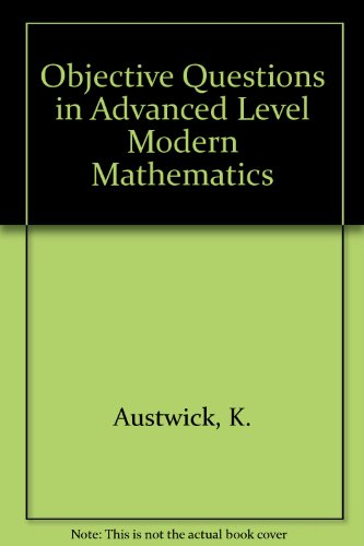 9780435510404: Objective Questions in Advanced Level Modern Mathematics