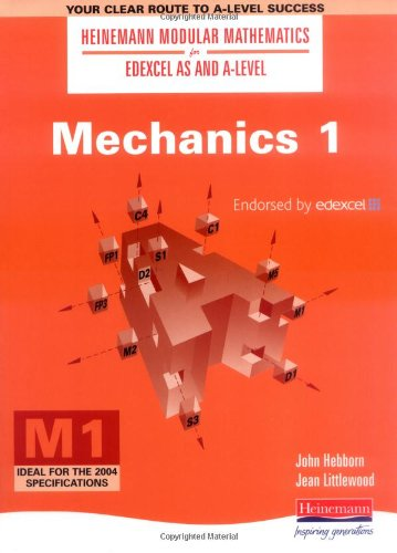 Mechanics: No. 1 (Heinemann Modular Mathematics for: Hebborn, John, Littlewood,
