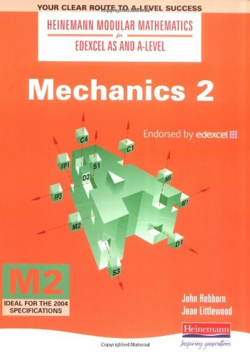 9780435510756: Heinemann Modular Maths For Edexcel AS & A Level Mechanics 2 (Heinemann Modular Mathematics for Edexcel AS and A Level) (No. 2)