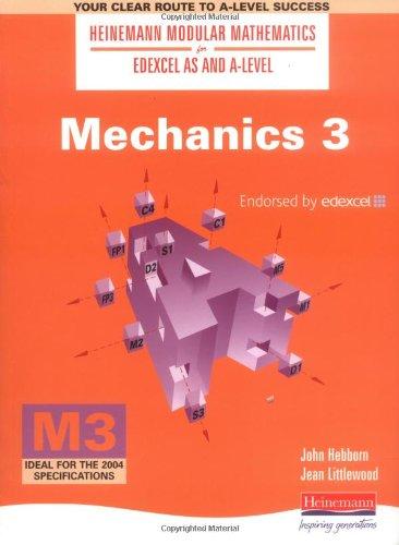 9780435510763: Mechanics: No. 3 (Heinemann Modular Mathematics for Edexcel AS & A Level)