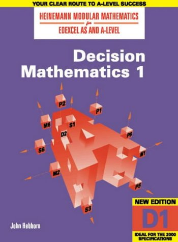 9780435510800: Heinemann Modular Maths for Edexcel AS & A Level Decision Maths 1 (D1): No. 1 (Heinemann Modular Mathematics for Edexcel AS & A Level)